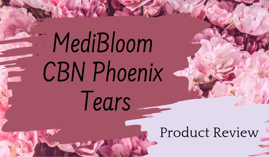 MediBloom Night – CBN Phoenix Tears