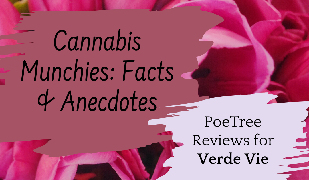 Cannabis Munchies: Facts & Anecdotes